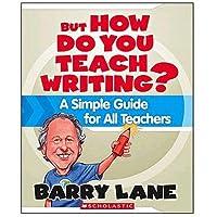 Scholastic But How Do You Teach Writing? [並行輸入品]