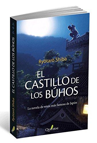 El castillo de los búhos: Shinobi (GRANDES OBRAS DE LA LITERATURA JAPONESA)