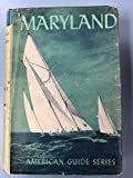 Maryland; A Guide to the Old Line State.