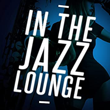 In the Jazz Lounge