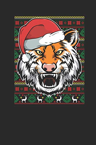 Christmas Sweater - Tiger: Dotted Bullet Journal (6 X 9 -120 Pages) - Ugly Christmas Gift and Holiday Planner For Women, Men, Teens And Kids