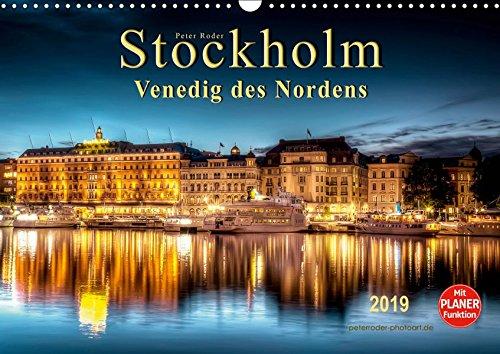 Stockholm - Venedig des Nordens (Wandkalender 2019 DIN A3 quer): Seinem durch Brücken und Wasserwege gekennzeichneten Stadtbild verdankt Stockholm die ... 14 Seiten ) (CALVENDO Orte)