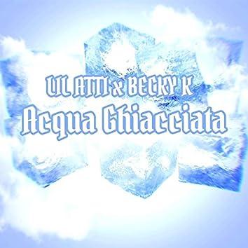Acqua Ghiacciata (feat. Becky K)