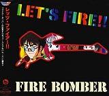 マクロス7 Let's Fire!!!/Fire Bomber