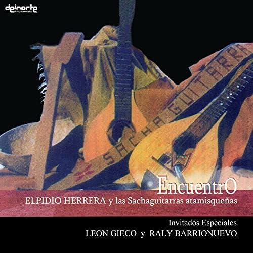 Elpidio Herrera, Manolo Herrera & Las Sachaguitarras Atamishqueñas feat. Raly Barrionuevo & León Gieco