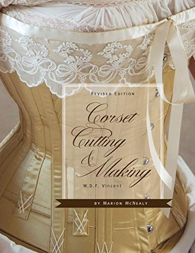 Corset Cutting and Making: RevisedEdition
