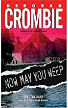 (NOW MAY YOU WEEP) BY CROMBIE, DEBORAH(AUTHOR)Paperback Sep-2004