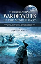 The Everlasting War of Value in the Middle East