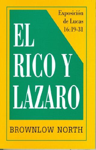 El Rico Y Lazaro: The Rich Man & Lazarus (Spanish Edition)