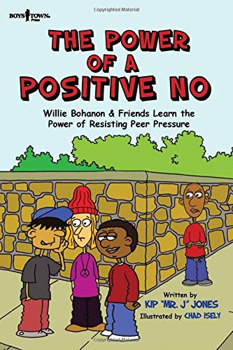 Compare Textbook Prices for The Power of a Positive No: Willie Bohanon & Friends Learn the Power of Resisting Peer Pressure Urban Character Education Willie Bohanon Urban Character Education  ISBN 9781944882068 by Kip Jones,Chad Isely,Chad Isely