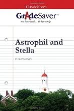 GradeSaver (tm) ClassicNotes Astrophil and Stella Study Guide