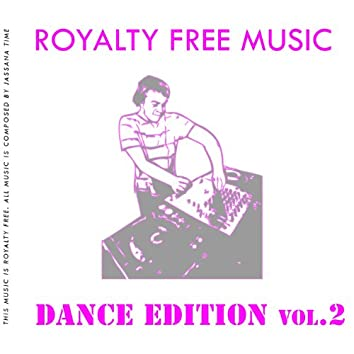 Royalty Free Music (Dance Edition Vol. 2)