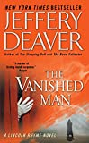 The Vanished Man: A Lincoln Rhyme Novel (Lincoln Rhyme Novels)