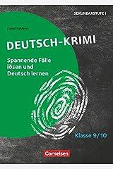 Lernkrimis für die SEK I - Deutsch - Klasse 9/10: Deutsch-Krimi - Spannende Fälle lösen und dabei lernen - Kopiervorlagen Taschenbuch