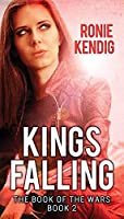 Kings Falling: The Book of the Wars