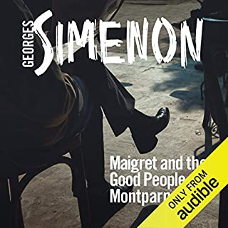 Maigret and the Good People of Montparnasse audiobook cover art