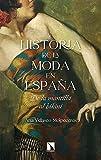 Historia de la moda en España: De la mantilla al bikini (Mayor nº 822) (Spanish Edition)