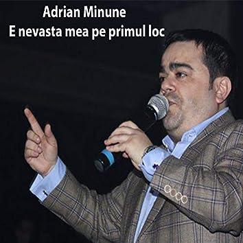 E Nevasta Mea Pe Primul Loc (feat. Mihăiță Piticu)