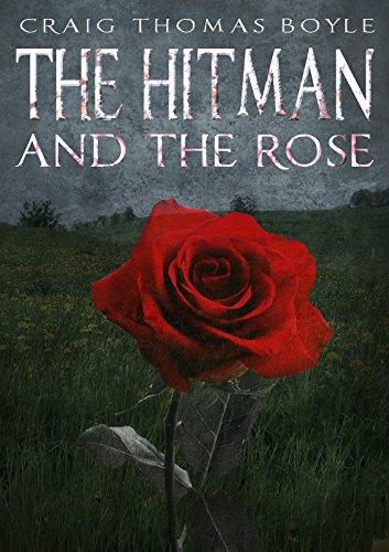 The Hitman and the Rose