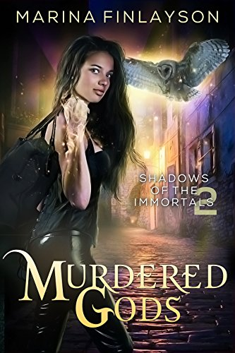 Download Murdered Gods (Shadows of the Immortals Book 2) (English Edition) B01MYXR8U1