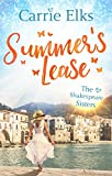 Summer's Lease: Escape to paradise with this swoony summer romance (The Shakespeare Sisters Book 1) (English Edition)