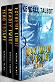 Maximum Exposure Series Box Set: Three stand-alone, action-packed thrillers (English Edition)