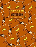 "Dot Grid Notebook: Funny Monkey and Banana Pattern Dotted Grid Journal to write in Graphing Tracking Organizing Pad Size 8.5"" x 11"""