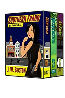 Southern Fraud Mysteries, Box Set (Books 1-3) by [J. W. Becton]
