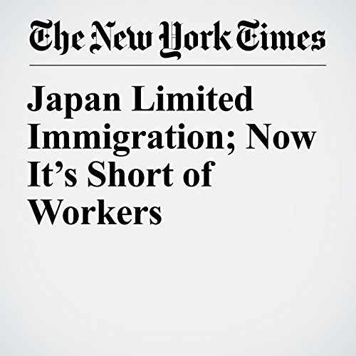 Japan Limited Immigration; Now It's Short of Workers copertina