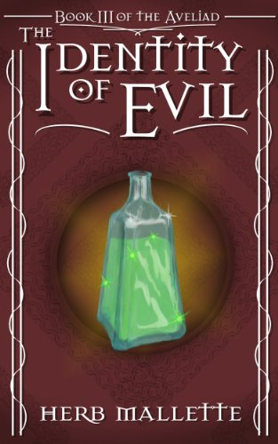 The Identity of Evil (Delvonian Tales Book 4)