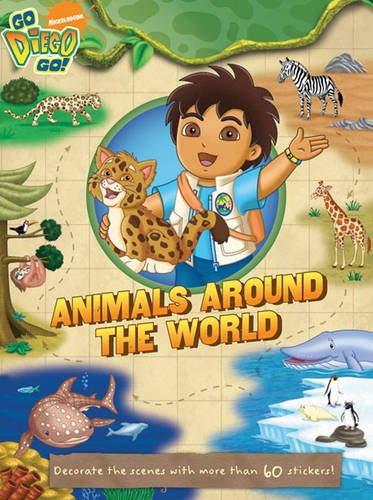 "Diego's Animals Around the World (""Go Diego Go!"")"