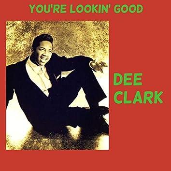 You're Lookin' Good