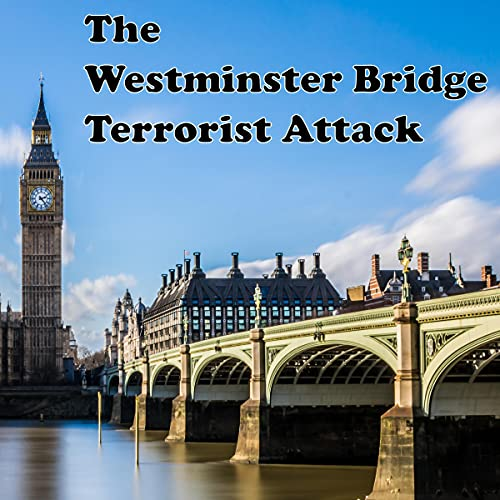 The Westminster Bridge Attack cover art