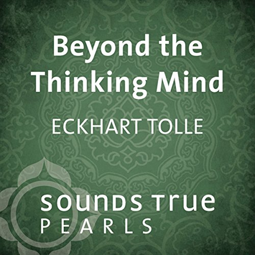 Beyond the Thinking Mind audiobook cover art