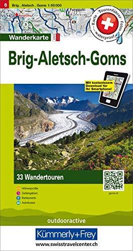 Aletsch, Goms, Brig Touren-Wanderkarte Nr. 6: 33 Wandertouren, 1:50 000, mit kostenlosem Download für Smartphone Karten, Tourenführer, Fotos, ... Zeitangaben, Restaurants, Autobus
