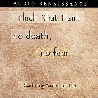 No Death, No Fear: Comforting Wisdom for Life cover art