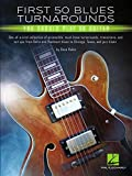 First 50 Blues Turnarounds You Should Play on Guitar (English Edition)