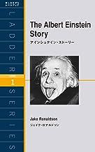 表紙: The Albert Einstein Story アインシュタイン・ストーリー ラダーシリーズ | ジェイク・ロナルドソン