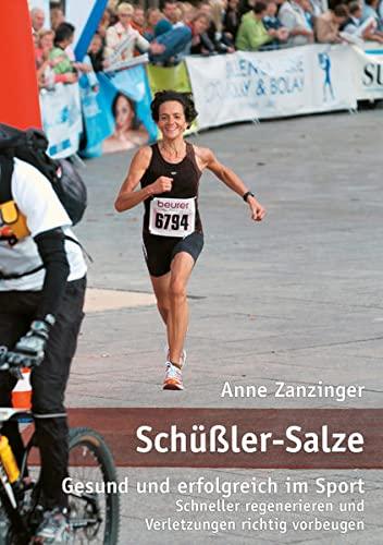Schüßler Salze · Gesund und erfolgreich im Sport: Schneller regenerieren und Verletzungen richtig vorbeugen