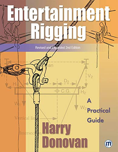 Compare Textbook Prices for Entertainment Rigging - Revised and Expanded  ISBN 9781649994592 by Harry Donovan - Revised and Expanded 2nd Edition
