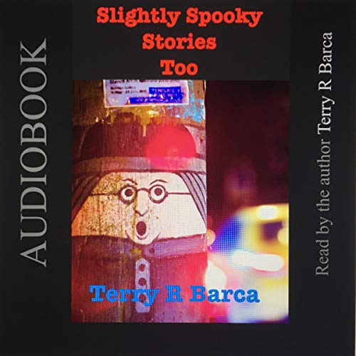 Slightly Spooky Stories Too (anthology) audiobook cover art