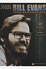 Bill Evans - Time Remembered: Piano Paperback