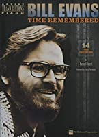 Bill Evans: Time Remembered: Piano (Artist Transcriptions)