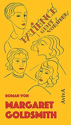 Patience geht vorüber: Ein Roman