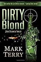 DIRTY BLOND: A Derek Stillwater Thriller