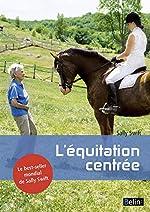 L'équitation centrée de Sally Swift