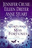 The Unfortunate Miss Fortunes[hardcover] (Magic Fortune Sisters) by Jennifer Crusie (2007-08-01)