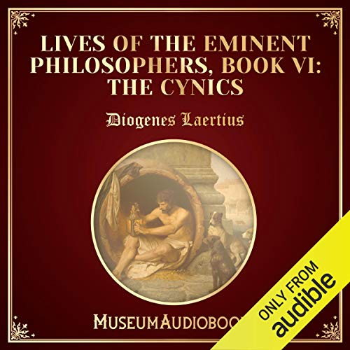 Lives of the Eminent Philosophers, Book VI: The Cynics