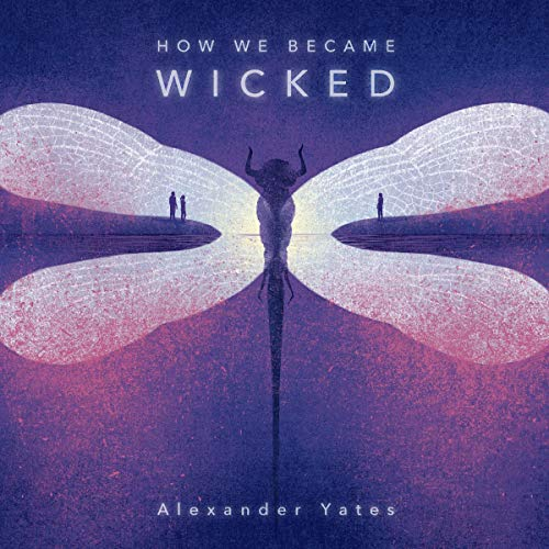 Couverture de How We Became Wicked