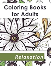 Coloring Books for Adults Relaxation: An Adult Coloring Book with over 50 Coloring Pages with Flowers, Fairies, Animals, and Patterns: Stress Relief Coloring Books for Grownups